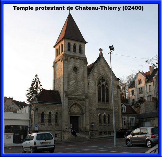 le temple protestant de chateau thierry se situe dans l 39 aisne en r gion picardie en france. Black Bedroom Furniture Sets. Home Design Ideas