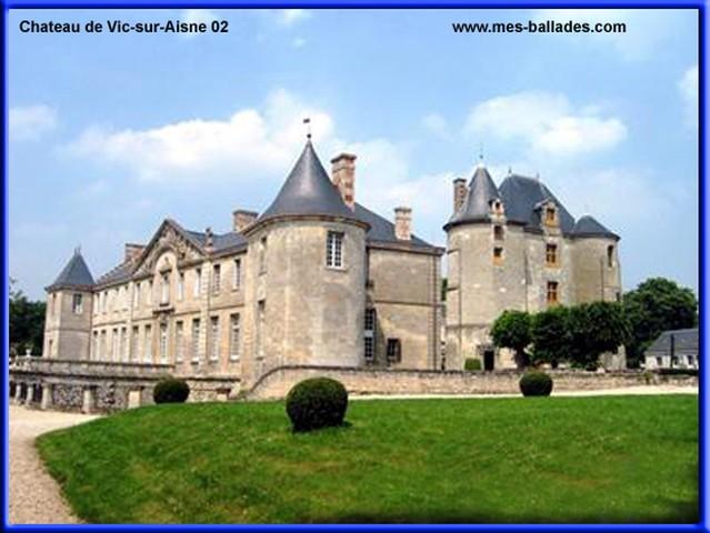 Le chateau et le donjon de vic sur aisne dans l 39 aisne 02290 for Le jardin neufchatel sur aisne